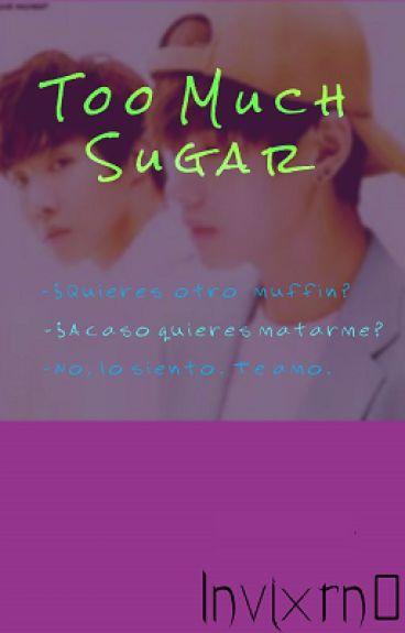 Too Much Sugar (BTS/VHope)