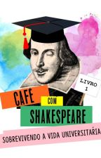 Café com Shakespeare #Wattys2016 by h-yana
