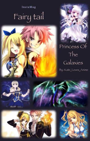 Fairy tail: The Princess of the Galaxies