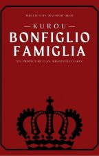 Bonfiglio Famiglia (Kurou/The Nine Son) (Completed) by mafioso_akio