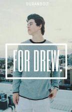 All I Do For Drew (Boyxboy) by Duranb0lt