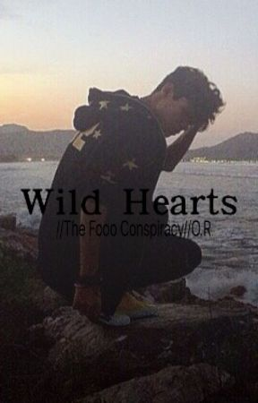 Wild Hearts//The Fooo Conspiracy//O.R. by 1D_5SOS_Lover00