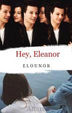 Hey Eleanor -Elounor- by ana169_