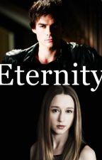 Eternity by damonsloverx