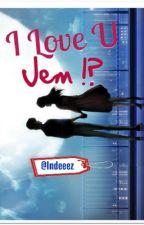 I Love You, Jem ?! by Indeeez