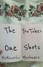 The YouTuber one shots!  by BeautifulMisshap13
