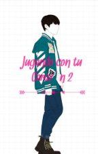 Jugando con tú corazón ➳Second Seanson ➳Sung Kyu by xItae93x