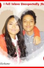 I Fell in Love Unexpectedly (KathNiel)-ON GOING by CallMeKesh