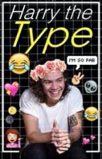 Harry is The Type Of Boyfriend by AngelinnaIrwin