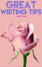 Great Writing Tips   by calistaax