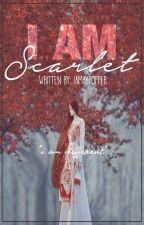 I am Scarlet by iamakpopper