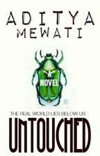 UNTOUCHED by Aditya_Mewati