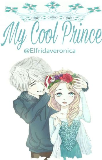 My Cool Prince•IqSteff❤