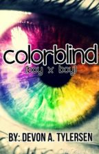 Colorblind (Boyxboy) by xDevyIsCoolx