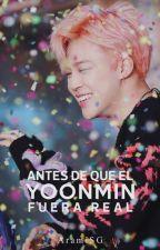Antes de que el YoonMin fuera Real  [1° Temporada]  by AramiSG