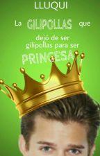 La gilipollas que dejó de ser gilipollas para ser princesa  by Lluqui