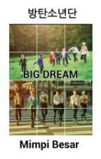 BIG DREAM(Bangtan Boys) by SalsabilaDiazSephina