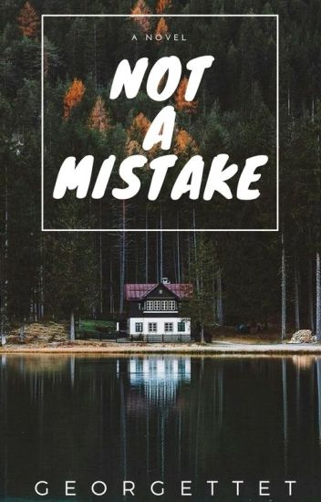 Not a Mistake
