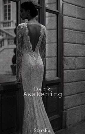 Dark Awakening [tvd] by StxrsFu