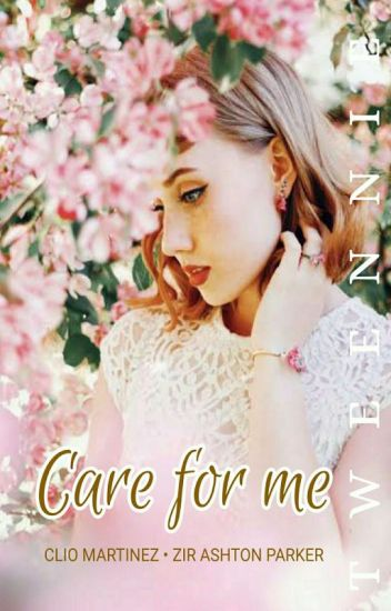 Care for me 🚩 (Still Editing)