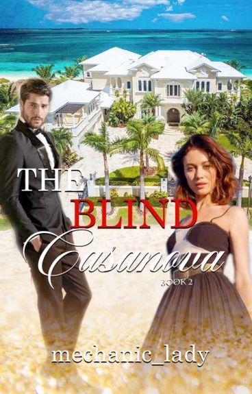 The Blind Casanova 2