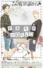 Fake World by cmcla_