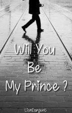 Will You Be My Prince ? by LionDargent