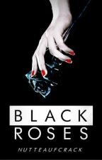 Black Roses by DoesNot__Exist