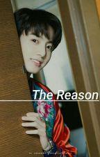 The Reason | jjk.kth by -vvtaekook