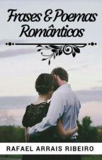 Frases & Poemas Românticos by Rafaelc10