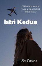 ISTRI KEDUA by Rex_delmora
