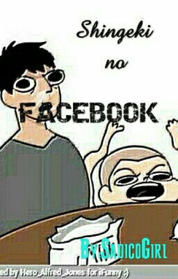 Shingeki No Facebook