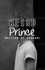 Weird Prince by dndaaml