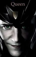 Queen (Loki X Reader) by fangirl-of-midgard