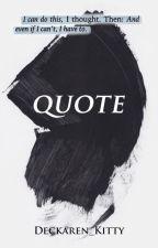 Quote by Deckaren_Kitty