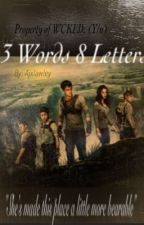 3 Words 8 Letters ON HOLD by AjxLawley