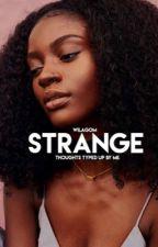 Strange by wilagom