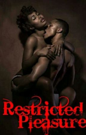 Restricted Pleasure by HennyxVicodins