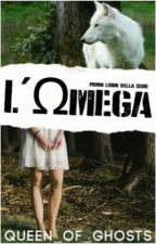 L'Ωmega by Queen_of_Ghosts