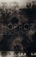 Horrorgeschichten by mikalina2201