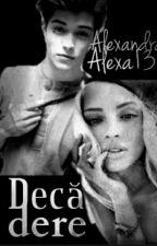 Decădere //Finalizata// by AlexandraAlexa13