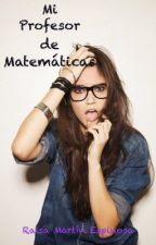 Mi profesor de matemáticas by RaisaMartinEspinosa