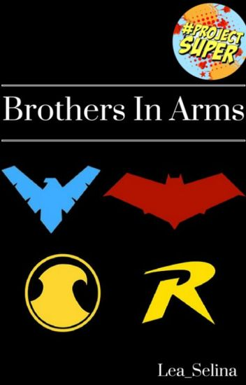 Brothers In Arms (Batfamily) - Completed