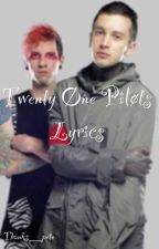 Twenty øne piløts lyrics by filthy_memes
