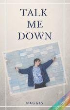 Talk me down (Tronnor AU) by NaggiS
