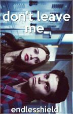 Don't Leave Me | Stydia by MechiBlanco
