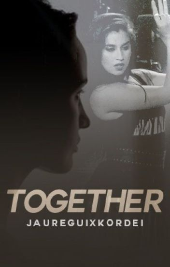 Together (Lauren/You)