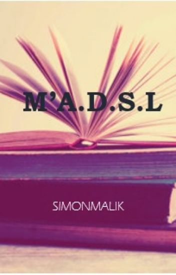 M'A.D.S.L - Completed