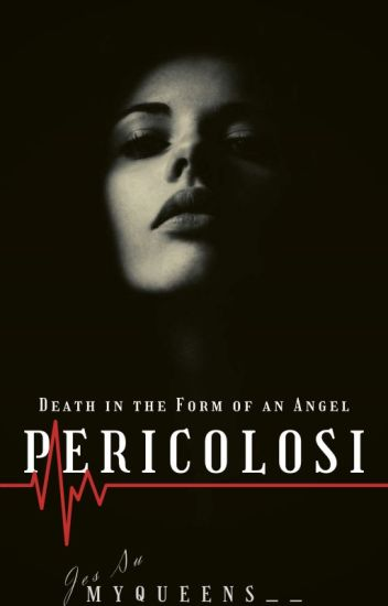 PERICOLOSI -- Death In The Form Of An Angel (EDITING)