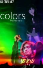 colors || fransykes || joshlex  by musicalii